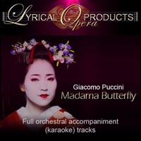 Madama Butterfly, Full Orchestral Accompaniment (karaoke) tracks