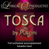 Tosca, Full Orchestral Accompaniment (karaoke) tracks